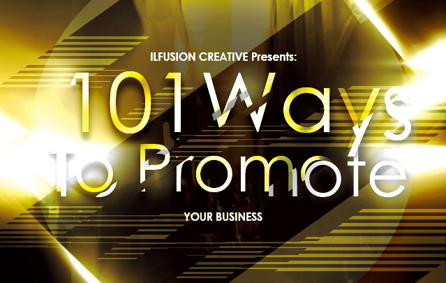 101 Ways to Promote Your Business