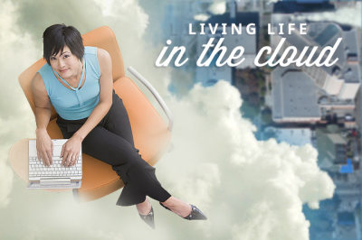 Living Life in the Cloud