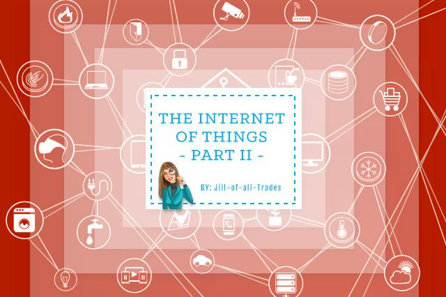 Internet of Things Part II