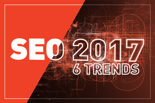 6 Trends that Will Affect SEO in 2017 - Ilfusion Creative