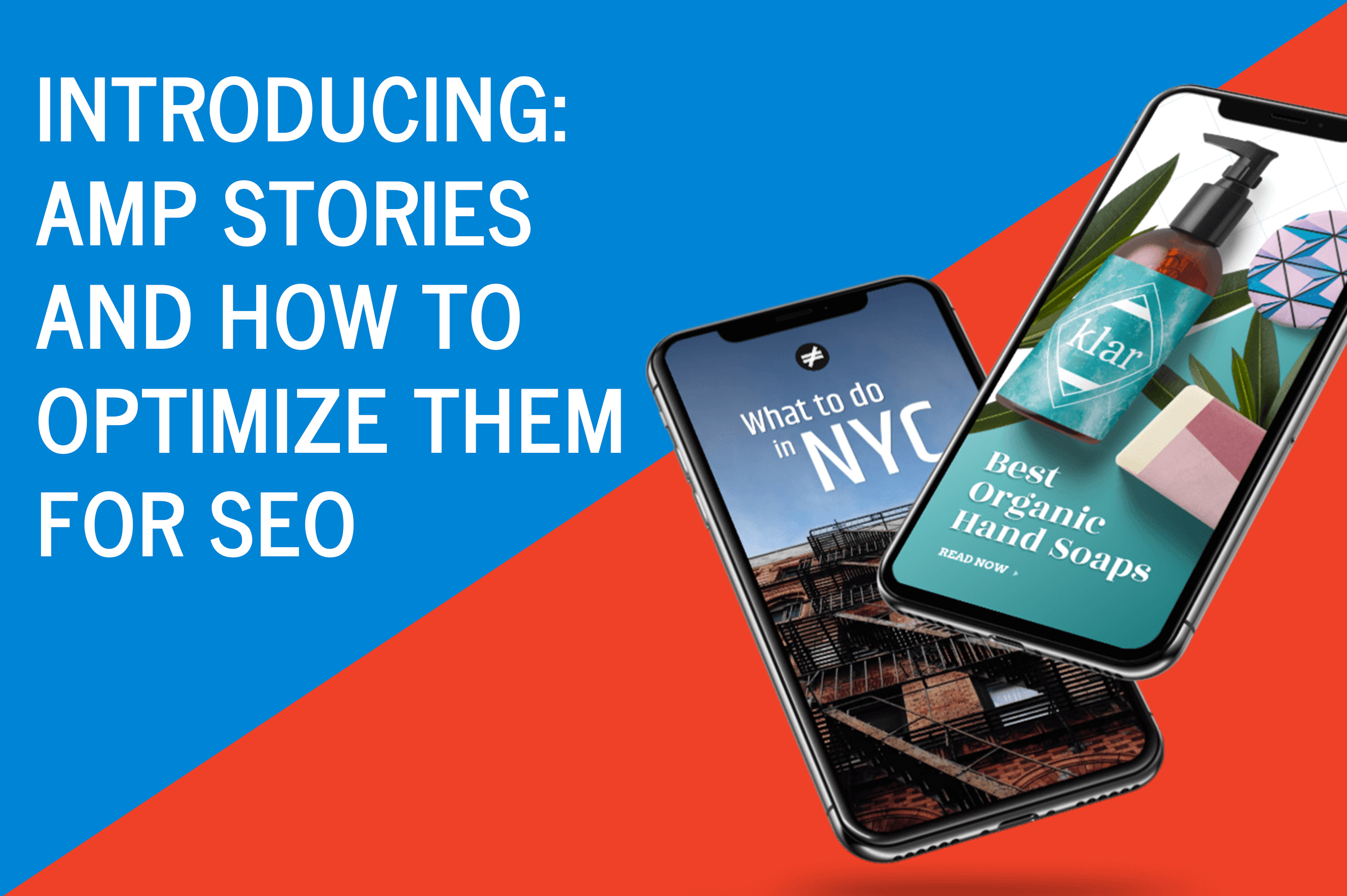 Introducing- AMP Stories and How to Optimize Them for SEO copy