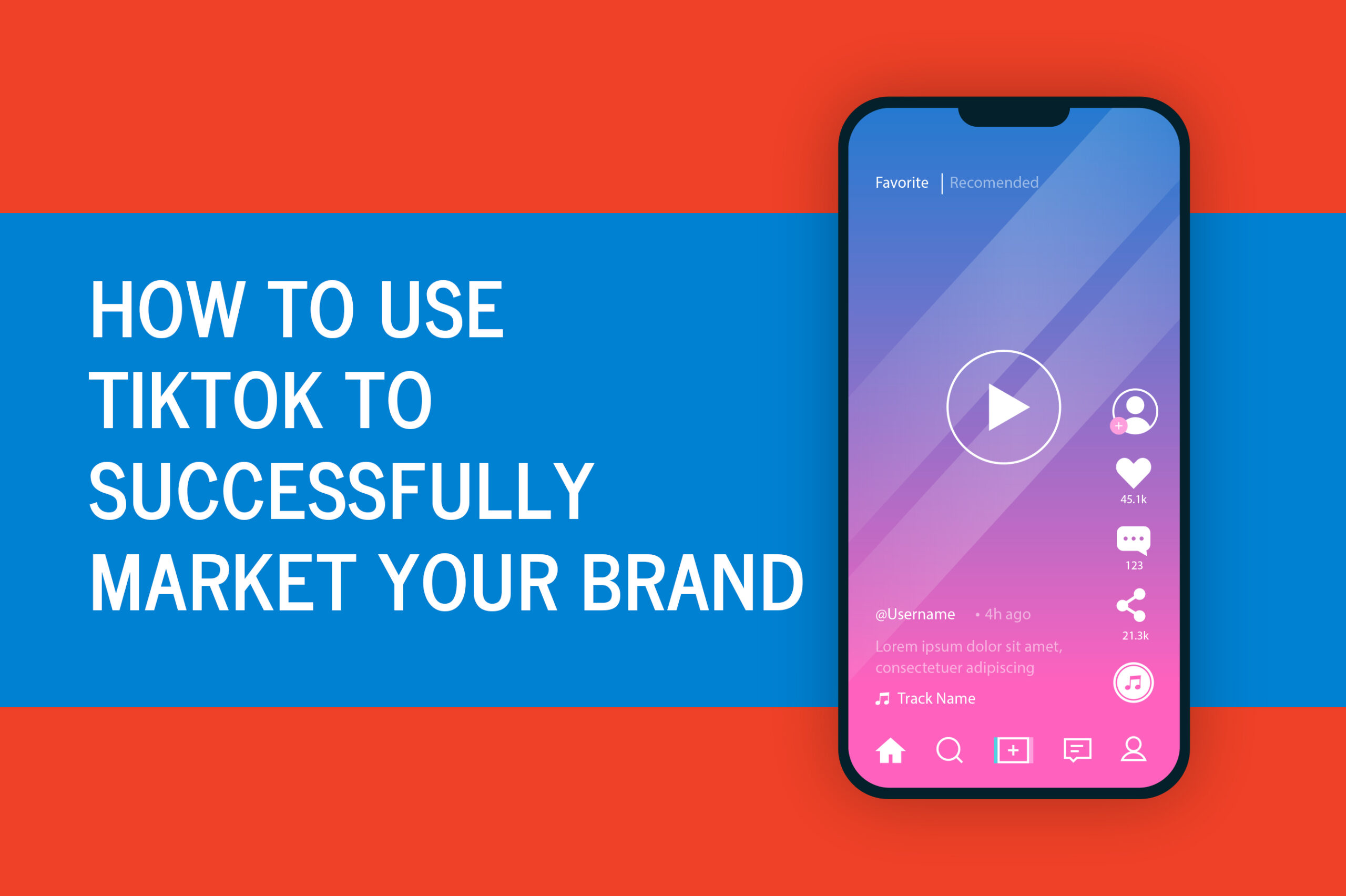 How to Use TikTok to Successfully Market Your Brand