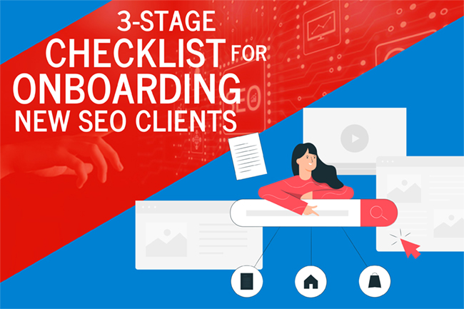 3-Stage Checklist for Onboarding New SEO Clients